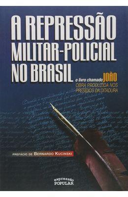 Repressao-militar-policial-no-Brasil-A