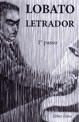 Lobato-letrador--1°-passo