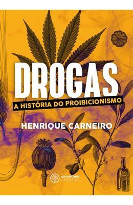 Drogas--A-historia-do-proibicionismo