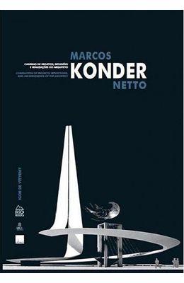 Marcos-Konder-Netto--Caderno-de-projetos-reflexoes-e-realizacoes-do-arquiteto