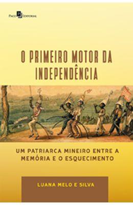 Primeiro-motor-da-independencia-O