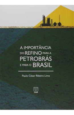 Importancia-do-refino-para-a-petrobras-e-para-o-Brasil-A