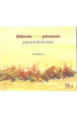 SILENCIO-ENTRE-PASSAROS---POESIA-PARA-FIM-DE-SEMANA