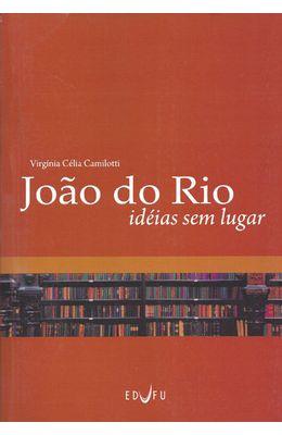 JOAO-DO-RIO---IDEIAS-SEM-LUGAR