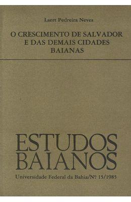 REVISTA-ESTUDOS-BAIANOS---Nº-15---1985---CRESCIMENTO-DE-SALVADOR-E-DAS-DEMAIS-CIDADES-BAIANAS