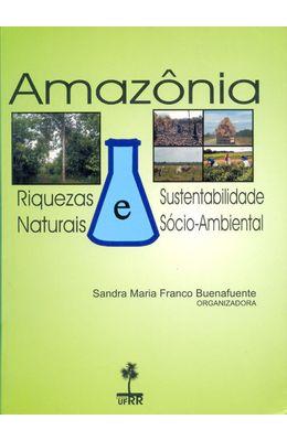 AMAZONIA---RIQUEZAS-NATURAIS-SUSTENTABILIDADE-SOCIO-AMBIENTAL