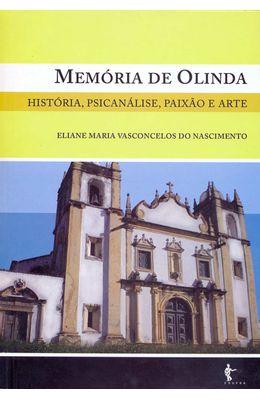 MEMORIA-DE-OLINDA---HISTORIA-PSICANALISE-PAIXAO-E-ARTE