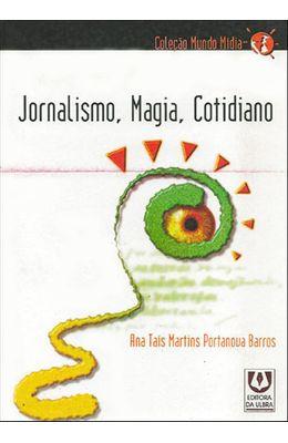 JORNALISMO-MAGIA-COTIDIANO