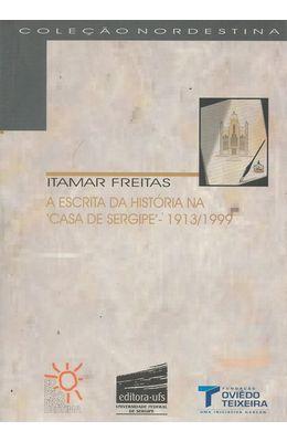 ESCRITA-DA-HISTORIA-NA-CASA-DE-SERGIPE-A-1913-1999