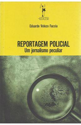 REPORTAGEM-POLICIAL---UM-JORNALISMO-PECULIAR