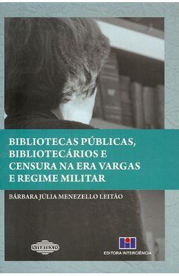 BIBLIOTECAS-PUBLICAS-BIBLIOTECARIOS-E-CENSURA-NA-ERA-VARGAS-E-REGIME-MILITAR