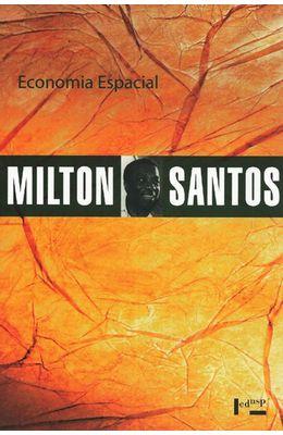 ECONOMIA-ESPACIAL---MILTON-SANTOS