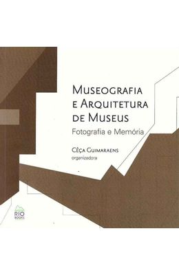 Museografia-e-Arquitetura-De-Museus---Fotografia-e-Memoria