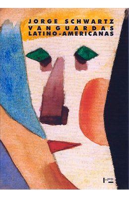 Vanguardas-Latino-Americanas--Polemicas-manifestos-e-textos-criticos