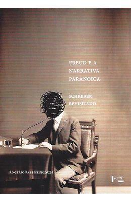 Freud-e-a-narrativa-paranoica--Schreber-revisitado