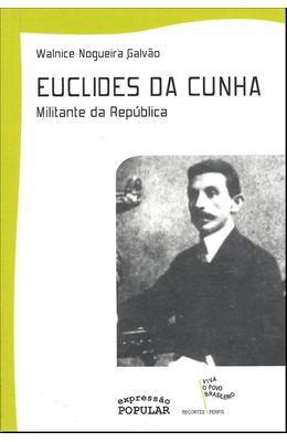 EUCLIDES-DA-CUNHA---MILITANTE-DA-REPUBLICA