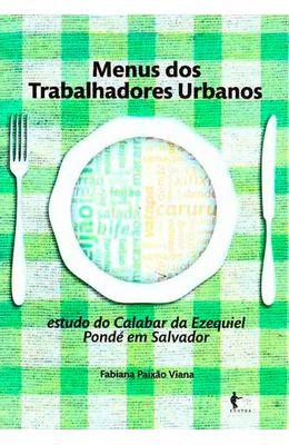 Menus-dos-trabalhadores-urbanos--estudo-do-Calabar-da-Ezequiel-Ponde-em-Salvador