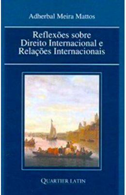 Reflexoes-sobre-direito-internacional-e-relacoes-internacionais