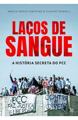 Lacos-de-sangue---A-historia-secreta-do-PCC