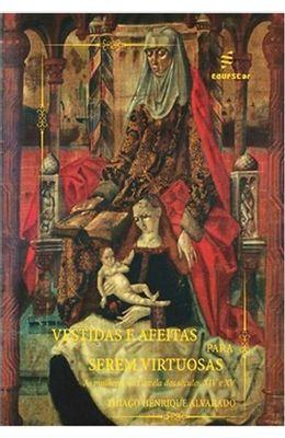Vestidas-e-afeitas-para-serem-vitoriosas---As-mulheres-na-Castela-nos-seculos-XIV-e-XV