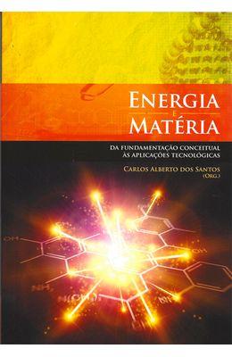 ENERGIA-E-MATERIA-DA-FUNDAMENTACAO-CONCEITUAL-AS-APLICACOES-TECNOLOGICAS