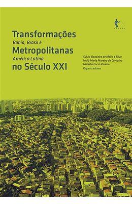 Transformacoes-metropolitanas-no-seculo-XXI--Bahia-Brasil-e-America-Latina