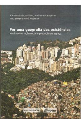 Por-uma-geografia-das-existencias-–-movimentos-acao-social-e-producao-do-espaco