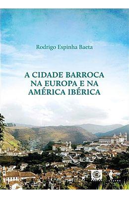 Cidade-barroca-na-Europa-e-na-America-Iberica-A