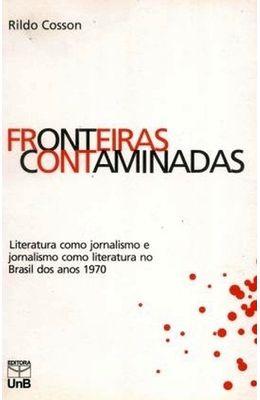 Fronteiras-contaminadas--Literatura-como-jornalismo-e-jornalismo-como-literatura-no-Brasil-dos-anos-1970