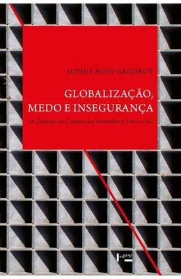 Globalizacao-medo-e-inseguranca--Os-desafios-de-cidades-dos-hemisferios-norte-e-sul