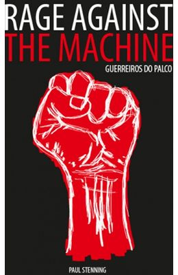 Rage-against-the-machine--Guerreiros-do-palco