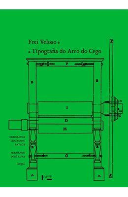 Frei-Veloso-e-Tipografia-do-arco-cego