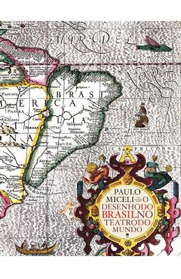 DESENHO-DO-BRASIL-NO-TEATRO-DO-MUNDO-O