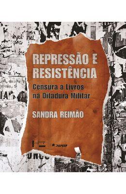 Repressao-e-resistencia--Censura-a-livros-na-ditadura-militar