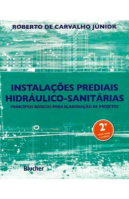 Instalacoes-prediais-hidraulico-sanitarias---Principios-basicos-para-elaboracao-de-projetos