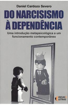 DO-NARCISISMO-A-DEPENDENCIA