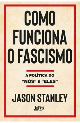 Como-funciona-o-facismo---A-politica-do--nos--e--eles-