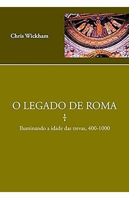 LEGADO-DE-ROMA--ILUMINANDO-A-IDADE-DAS-TREVAS-400-1000-O