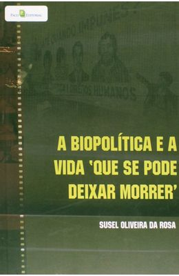 Biopolitica-e-a-vida-que-se-pode-deixar-morrer-A