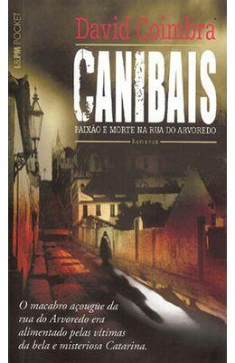 CANIBAIS---PAIXAO-E-MORTE-NA-RUA-DO-ARVOREDO