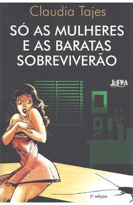 SO-AS-MULHERES-E-AS-BARATAS-SOBREVIVERAO