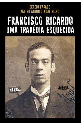 Francisco-Ricardo-uma-tragedia-esquecida