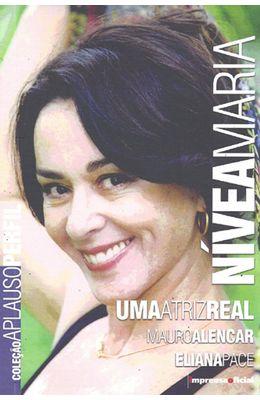 NIVEA-MARIA---UMA-ATRIZ-REAL---COLECAO-APLAUSO