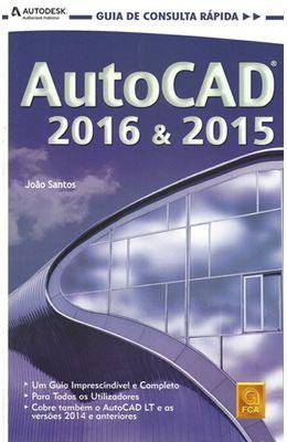 AUTOCAD-2016---2015---GUIA-DE-CONSULTA-RAPIDAAUTOCAD-2016---2015---GUIA-DE-CONSULTA-RAPIDA