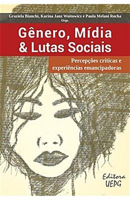 Genero-midia---lutas-sociais---Percepcoes-criticas-e-experiencias-emancipadoras