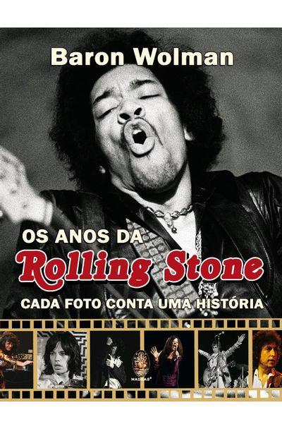 ANOS-DA-ROLLING-STONE-OS---CADA-FOTO-CONTA-UMA-HISTORIA