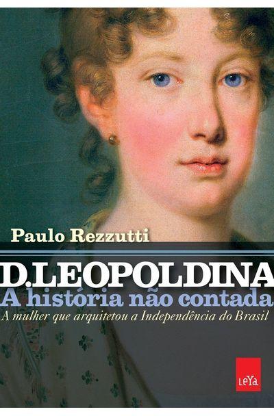D.-Leopoldina--Biografia-intima