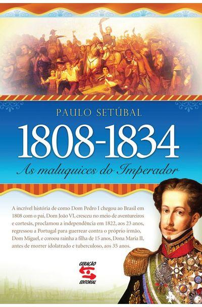 MALUQUICES-DO-IMPERADOR-AS---1808-1834