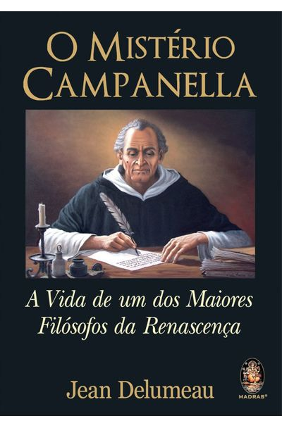 MISTERIO-CAMPANELLA-O---A-VIDA-DE-UM-DOS-MAIORES-FILOSOFOS-DA-RENASCENCA