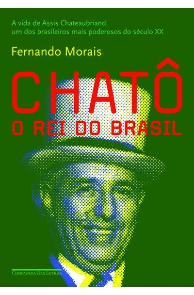 CHATO---O-REI-DO-BRASIL